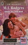 Baby Vs The Bar - M.J. Rodgers