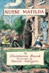 The Collected Tales of Nurse Matilda - Christianna Brand