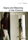 Signs and Meaning in the Cinema - Peter Wollen, D.N. Rodowick