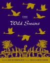 The Wild Swans - Ken Setterington, Nelly Hofer, Ernst Hofer, Hans Christian Andersen
