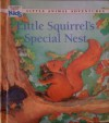 Little Squirrel's Special Nest - Patsy Jensen, Claude Clément