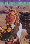 In Your Dreams - Robin Jones Gunn