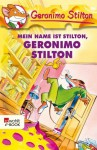 Mein Name ist Stilton, Geronimo Stilton - Geronimo Stilton, Carsten Jung