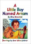 A Little Boy Named Avram - Dina Rosenfeld, Hachai Publishing