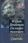 De vadermoorders - Willem Brakman
