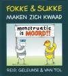 Fokke & Sukke maken zich kwaad - John Reid, Bastiaan Geleijnse, Jean-Marc van Tol