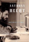 The Selected Letters of Anthony Hecht - Anthony Hecht