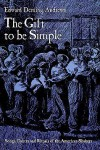 The Gift to Be Simple - Edward D. Andrews