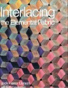 Interlacing: The Elemental Fabric - Jack Lenor Larsen, Betty Freudenheim