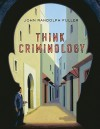 Think Criminology - John Fuller