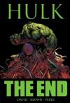 Incredible Hulk: The End - Peter David, Dale Keown, George Pérez