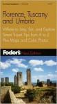 Fodor's Florence, Tuscany, and Umbria 2001 - Fodor's Travel Publications Inc.