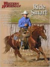 Ride Smart: Improve Your Horsemanship Skills on the Ground and in the Saddle - Craig Cameron