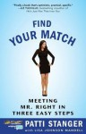 Finding Your Match: Steps Three, Four & Five from Become Your Own Matchmaker - Patti Stanger, Lisa Johnson Mandell