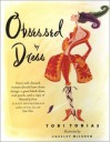 Obsessed by Dress - Tobi Tobias, Chesley McLaren