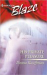 His Private Pleasure - Donna Kauffman