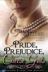Pride, Prejudice, and Cheese Grits - Mary Jane Hathaway