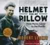 Helmet for My Pillow: From Parris Island to the Pacific - Robert Leckie, John Nelson, John Allen Nelson