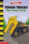 Dump Truck - Craig Robert Carey, Bill Alger, Keiron Ward