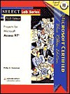 Select: Microsoft Access 97 Plus - Philip A. Koneman
