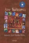 Dzień Czekolady - Anna Onichimowska