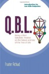 Q.B.L.: Being a Qabalistic Treatise on the Nature and Use of the Tree of Life - Frater Achad, Lon Milo DuQuette, Aleister Crowley