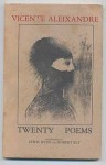 Twenty Poems - Vicente Aleixandre, Robert Bly, Lewis Hyde