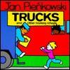 Trucks And Other Working Wheels - Jan Pieńkowski