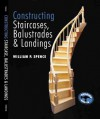 Constructing Staircases, Balustrades & Landings - William P. Spence