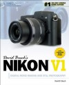 David Busch's Nikon V1 Guide to Digital Movie Making and Still Photography (David Busch's Digital Photography Guides) - David D. Busch