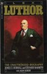 Lex Luthor: The Unauthorized Biography - James D Hudnall, Eduardo Barreto