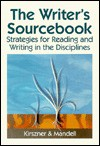 The Writer's Sourcebook - Laurie G. Kirszner, Stephen R. Mandell