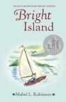 Bright Island - Mabel L. Robinson, Lynd Ward