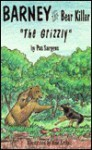The Grizzly: The Grizzly - Pat Sargent, Debbie Bowen, Jane Lenoir