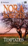Temptation - Godaan - Nora Roberts
