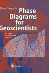 Phase Diagrams for Geoscientists: An Atlas of the Earth S Interior - K. Ia Kondrat'ev, Tibor Gasparik, T. Gasparik