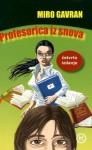 Profesorica iz snova - Miro Gavran