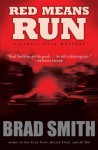 Red Means Run - Brad Smith