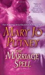 Marriage Spell, The: A Novel - Mary Jo Putney