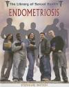 Endometriosis - Stephanie Watson