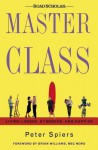 Master Class: Living Longer, Stronger, and Happier - Peter Spiers, Brian Williams