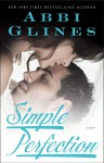 Simple Perfection (Perfection, #2; Rosemary Beach, #5) - Abbi Glines
