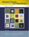 Macroeconomics: Canadian Edition Study Guide and Workbook - Roger Kaufman, William M. Scarth