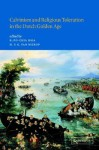 Calvinism and Religious Toleration in the Dutch Golden Age - R. Po-chia Hsia, Henk F.K. van Nierop