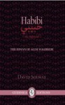 Habibi: the diwan of Alim Maghrebi - David Solway
