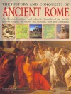 The History and Conquests of Ancient Rome - Nigel Rodgers