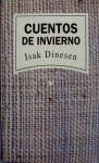 Cuentos de invierno - Karen Blixen, Isak Dinesen, Francisco Torres Oliver