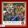 We Are Royalty - J. Rock
