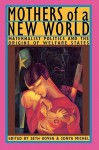 Mothers of a New World: Maternalist Politics and the Origins of Welfare States - Seth Koven