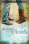 Down from the Clouds (The Unspoken Series) - Marilyn Grey